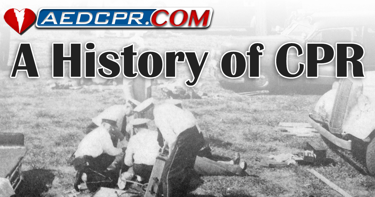 A History of CPR and life-saving techniques.