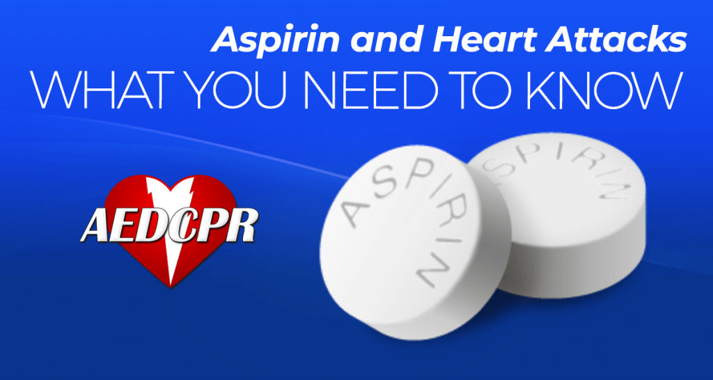Aspirin and Heart Attacks | What You Need to Know