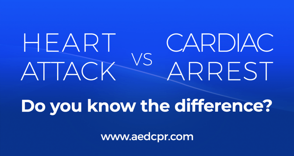 Heart Attack vs Cardiac Arrest - Do you know the difference?