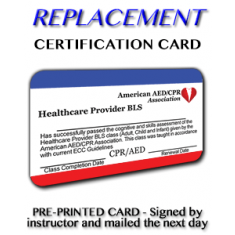 Instructor Signed Replacement Card - CPR, First-Aid and Bloodborne Pathogens