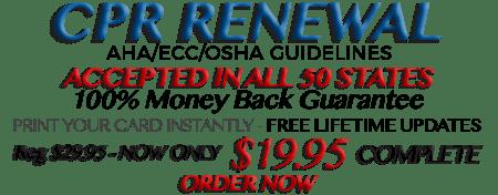 Online CPR Renewal - Only $19.95 - AHA/ECC/OSHA Compliant