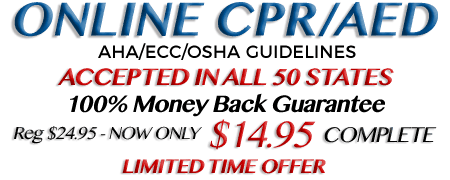 Online CPR Certification Only $14.95. AHA/ECC/OSHA Guidelines - Nationally Accredited - 100% Money Back Guarantee