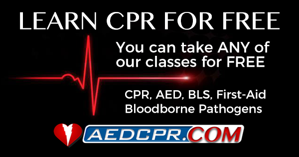 Take any CPR, AED, BLS or First Aid class for free